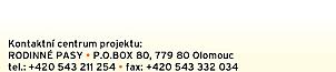 Rodinné pasy, P.O.BOX BD, 77980 Olomouc, tel.: +420 543 211 254 a +420 543 332 034
