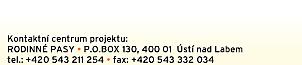 Rodinné pasy, P.O.BOX 130, 40001 Ústí nad Labem, tel.: +420 543 211 254 a +420 543 332 034
